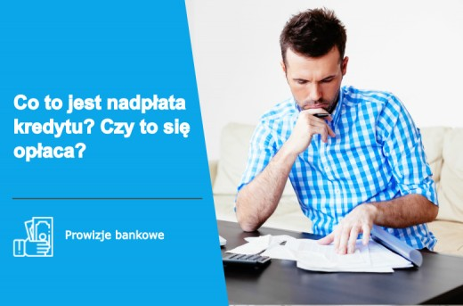 Helpfind - Co to jest nadpłata kredytu? Czy to się opłaca?