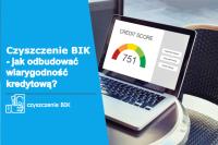 Helpfind - Czyszczenie BIK - czyli jak odbudować wiarygodność kredytową?