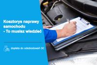 Kosztorys naprawy samochodu - rady dla poszkodowanego