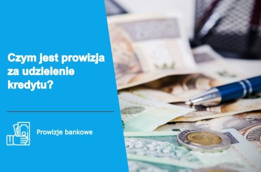 Helpfind - Co to jest prowizja za udzielenie kredytu? Kiedy bank musi ją zwrócić?