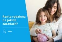 Renta rodzinna na jakich zasadach jest przyznawana?