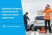 Wypadek drogowy odszkodowanie, kiedy kierowca nie dostanie pieniędzy?