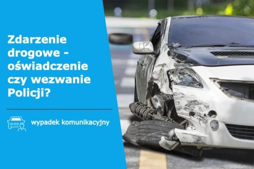 Helpfind - Zdarzenie drogowe - sporządzenie oświadczenia czy wezwanie Policji?