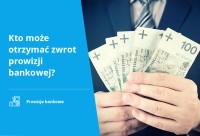 Helpfind - Kto może otrzymać zwrot prowizji bankowej?